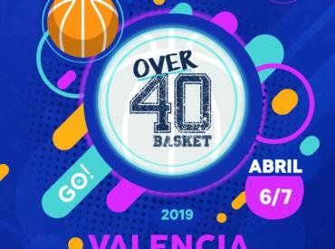 6 y 7 de abril de 2019 – Torneo Over40Basket Valencia'19 – FINALIZADO