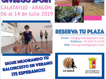 Del 6 al 14 de julio – CAMPUS GIVE & GO – Calatayud 2019  ABIERTO PLAZO INSCRIPCIÓN