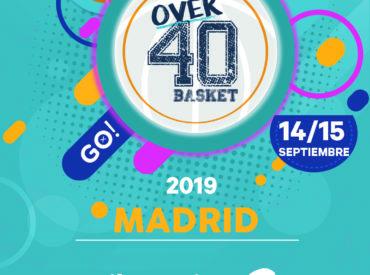 14 y 15 de septiembre de 2019 – Torneo Over40Basket Madrid'19  ABIERTO PLAZO INSCRIPCIÓN EQUIPOS
