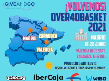 ¡¡¡ VOLVEMOS !!!  OVER40BASKET –  MADRID ( 19 y 20 junio)  VALENCIA (18 y 19 septiembre) ZARAGOZA (11 y 12 diciembre)